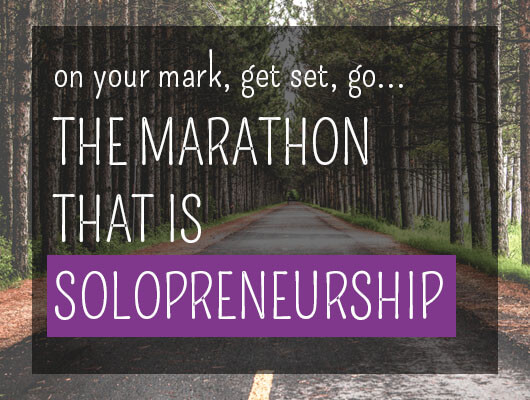 On your mark, get set, go: The marathon that is solopreneurship