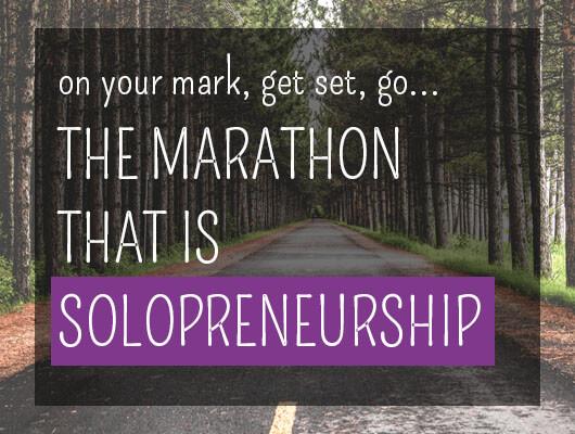 On your mark, get set, go: The marathon that is solopreneurship