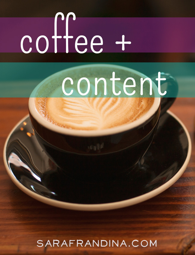 "coffee + content: a roundup of reads on real talk, WordPress, being ""authentic"" + more"